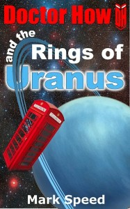 Doctor How and the Rings of Uranus